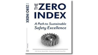 The Zero Index A Path to Sustainable Safety Excellence